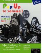 Exposition Pop-up Volume ! à la médiathèque Malraux, Strasbourg 2011
